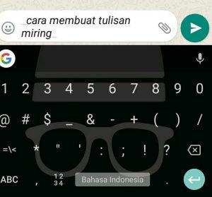 Cara Edit Tulisan di WhatsApp, Tebal, Miring, Terbalik dan Lain-Lain 2