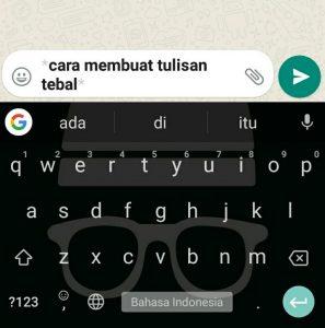 Cara Edit Tulisan di WhatsApp, Tebal, Miring, Terbalik dan Lain-Lain 1