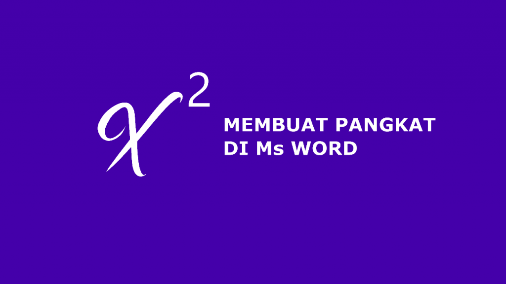 √ 3 Cara Membuat Pangkat di Word | MonsterTekno